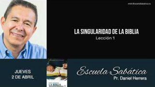 Escuela Sabática | Jueves 2 de abril del 2020 | Pr. Daniel Herrera