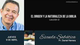 Escuela Sabática | Jueves 9 de abril del 2020 | Pr. Daniel Herrera
