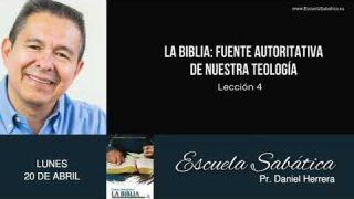 Escuela Sabática | Lunes 20 de abril del 2020 | Pr. Daniel Herrera