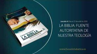 Lección 4 | Jueves 23 de abril del 2020 | La Biblia | Escuela Sabática Adultos