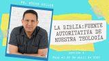 Lección 4 | La Biblia: fuente autoritativa de nuestra teología | Escuela Sabática Rubén Bullón