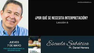 Escuela Sabática | Jueves 7 de mayo del 2020 | Pr. Daniel Herrera