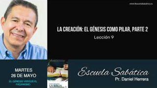 Escuela Sabática | Martes 26 de mayo del 2020 | Pr. Daniel Herrera