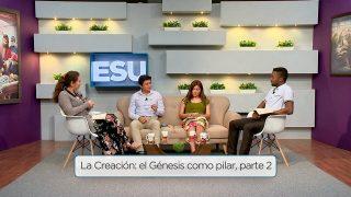 Lección 9 | La Creación: el Génesis como pilar parte 2 | Escuela Sabática Universitaria