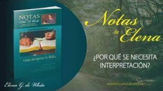 Notas de Elena | Lunes 4 de mayo del 2020 | Traducción e interpretación | Escuela Sabática