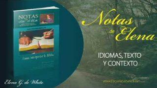 Notas de Elena | Sábado 9 de mayo del 2020 | Idiomas, texto y contexto | Escuela Sabática