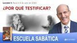 Lección 1 | ¿Por  qué testificar? | Escuela Sabática Pr. Doug Batchelor