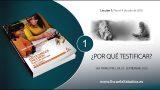 Lección 1 | ¿Por qué testificar? | Escuela Sabática Semanal
