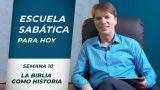 Lección 10 | La Biblia como historia | Escuela Sabática Pr. Ranieri Sales