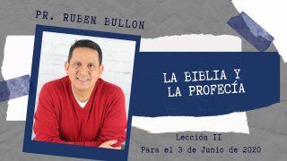 Lección 11 | La Biblia y la Profecía | Escuela Sabática Pr. Ruben Bullón
