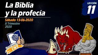 Lección 11 | La Biblia y la profecía | Escuela Sabática LIKE