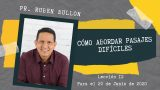 Lección 12 | Cómo abordar pasajes difíciles | Escuela Sabática Pr. Rubén Bullón