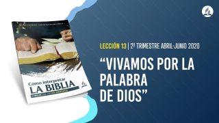 Lección 13 | Cómo vivir de acuerdo con la Palabra de Dios | Escuela Sabática Pr. Adolfo Suárez