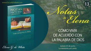 Notas de Elena | Jueves 25 de junio del 2020 | La memoria y el canto | Escuela Sabática