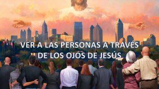 Lección 3 | Ver a las personas a través de los ojos de Jesús | Escuela Sabática Power Point