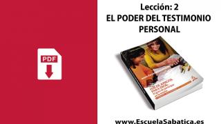 PDF | Lección 2 | El poder del testimonio personal | Escuela Sabática | Tercer trimestre 2020
