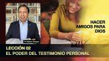 Bosquejo | Lección 2 | El poder del testimonio personal | Escuela Sabática Pr. Edison Choque