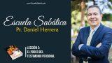 Lección 2 | El poder del testimonio personal | Escuela Sabática P. Daniel Herrera