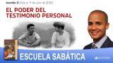 Lección 2 | El poder del testimonio personal | Escuela Sabática Pr. Carlos Muñoz