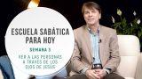 Lección 3 | Ver a las personas a través de los ojos de Jesús | Escuela Sabática Pr. Ranieri Sales