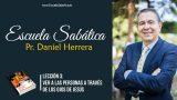 Lección 3 | Ver a las personas a través de los ojos de Jesús | Escuela Sabática Pr. Daniel Herrera