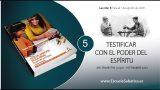 Lección 5 | Testificar con el Poder del Espíritu | Escuela Sabática | Tercer trimestre 2020