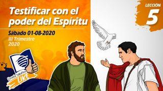 Lección 5 | Testificar con el poder del Espíritu | Escuela Sabática LIKE