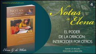 Notas de Elena | Jueves 23 de julio del 2020 | Foco en la oración | Escuela Sabática