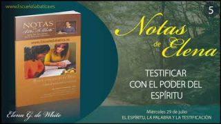 Notas de Elena | Miércoles 29 de julio del 2020 | El Espíritu, la Palabra y la testificación | Escuela Sabática
