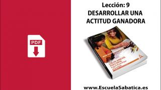 PDF | Lección 9 | Desarrollar una actitud ganadora | Escuela Sabática