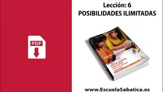 PDF | Lección 6 | Posibilidades ilimitadas | Escuela Sabática