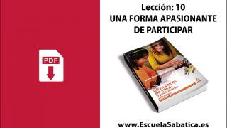 PDF | Lección 10 | Una forma apasionante de participar | Escuela Sabática