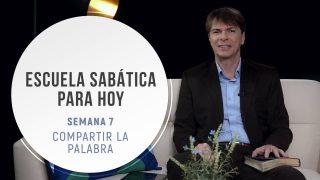 Lección 7 | Compartir la Palabra | Escuela Sabática Pr. Ranieri Sales