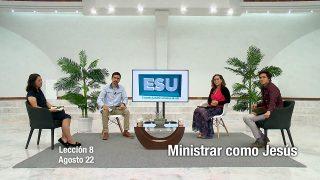 Lección 8 | Ministrar como Jesús | Escuela Sabática Universitaria