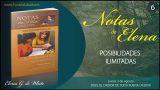 Notas de Elena | Lunes 3 de agosto del 2020 | Dios: el dador de toda buena dádiva | Escuela Sabática
