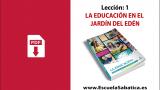 PDF | Lección 1 | La Educación en el Jardín del Edén | Escuela Sabática