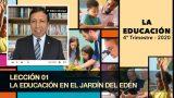Bosquejo | Lección 1 | La educación en el jardín del Edén | Escuela Sabática Pr. Edison Choque
