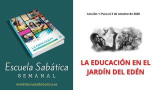 Escuela Sabática | Lección 1 | La Educación en el Jardín del Edén | 4to trimestre 2020
