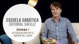 Lección 1 | La educación en el Jardín del Edén | Escuela Sabática Pr. Ranieri Sales