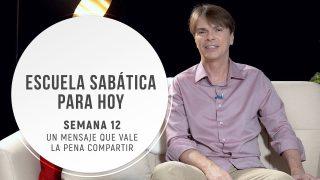 Lección 12 | Un mensaje que vale la pena compartir | Escuela Sabática Pr. Ranieri Sales