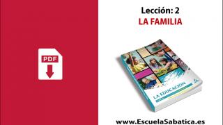 PDF | Lección 2 | La Familia | Escuela Sabática