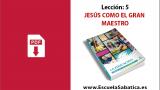 PDF | Lección 5 | Jesús como el gran Maestro | Escuela Sabática