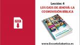 PDF | Lección 4 | Los ojos de Jehová: la cosmovisión Bíblica | Escuela Sabática