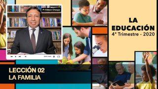 Bosquejo | Lección 2 | La Familia | Escuela Sabática | Pr. Edison Choque
