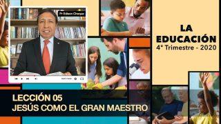 Bosquejo | Lección 5 | Jesús como el gran maestro | Escuela Sabática Pr. Edison Choque