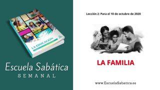 Escuela Sabática | Lección 2 | La familia | 4to. trimestre 2020