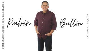 Lección 2 | La familia | Escuela Sabática Pr. Rubén Bullón
