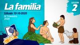 Lección 2 | La familia | Escuela Sabática LIKE