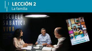 Lección 2 | La familia | Escuela Sabática Viva