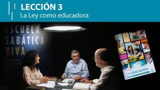 Lección 3 | La Ley como educadora | Escuela Sabática Viva